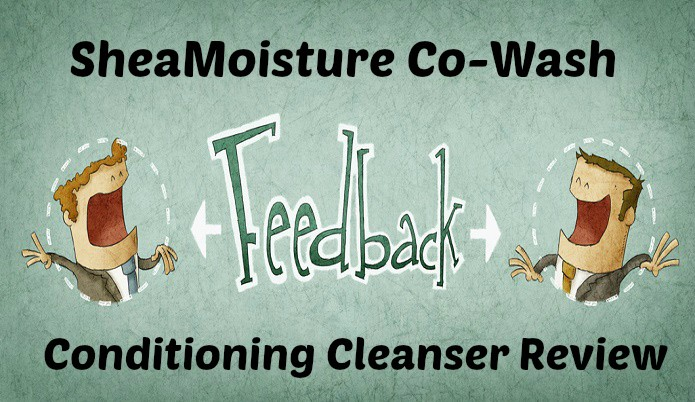 SheaMoisture Co-Wash Conditioning Cleanser Review