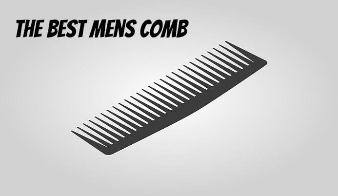 The Best Mens Comb