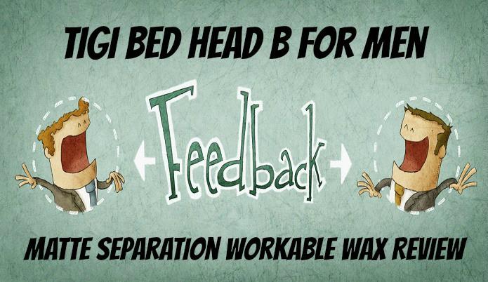TIGI Bed Head For Men Matte Workable Wax Review
