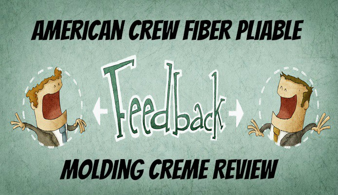 American Crew Fiber Pliable Molding Creme Review