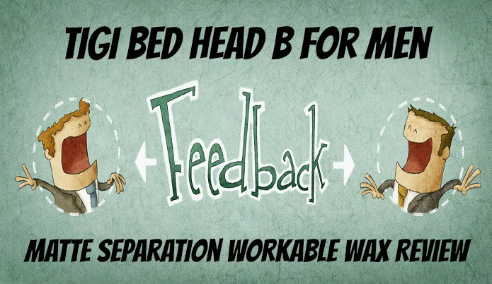 TIGI Bed Head For Men Matte Workable Wax Review